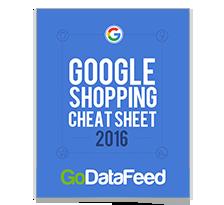 Google Shopping Cheat Sheet